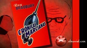 crónicas_marcianas_bradbury_elmurrial