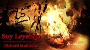 soy_leyenda_matheson_elmurrial