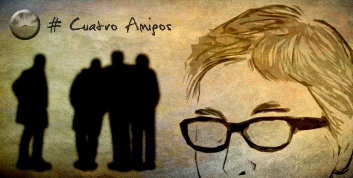 cuatro_amigos_david_trueba_elmurrial